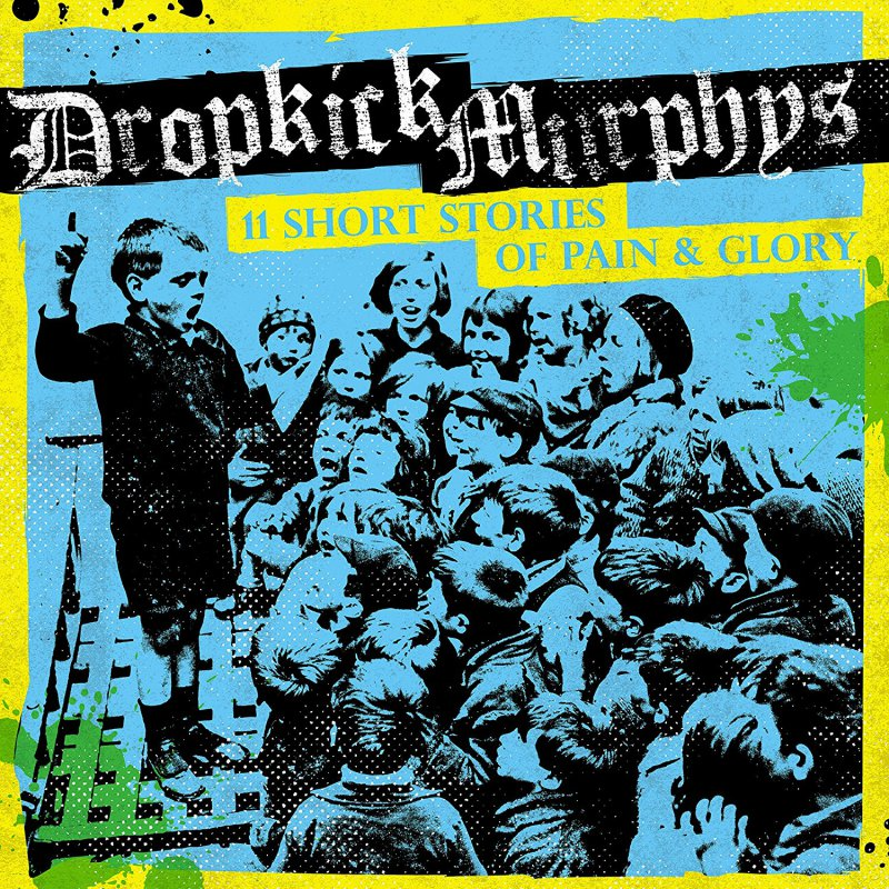 Dropkick Murphys - 11 Stories - cover art