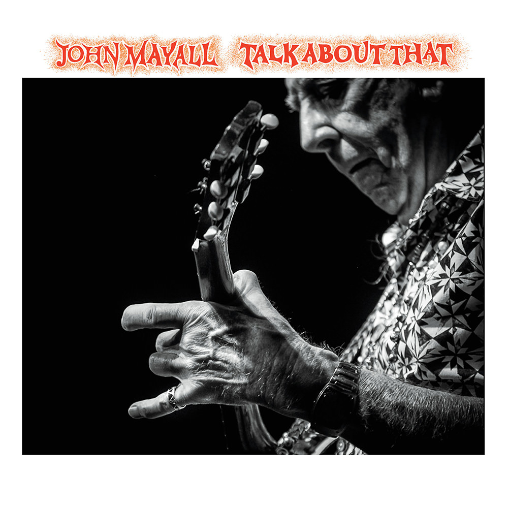 John Mayall - Talk About That - cover art