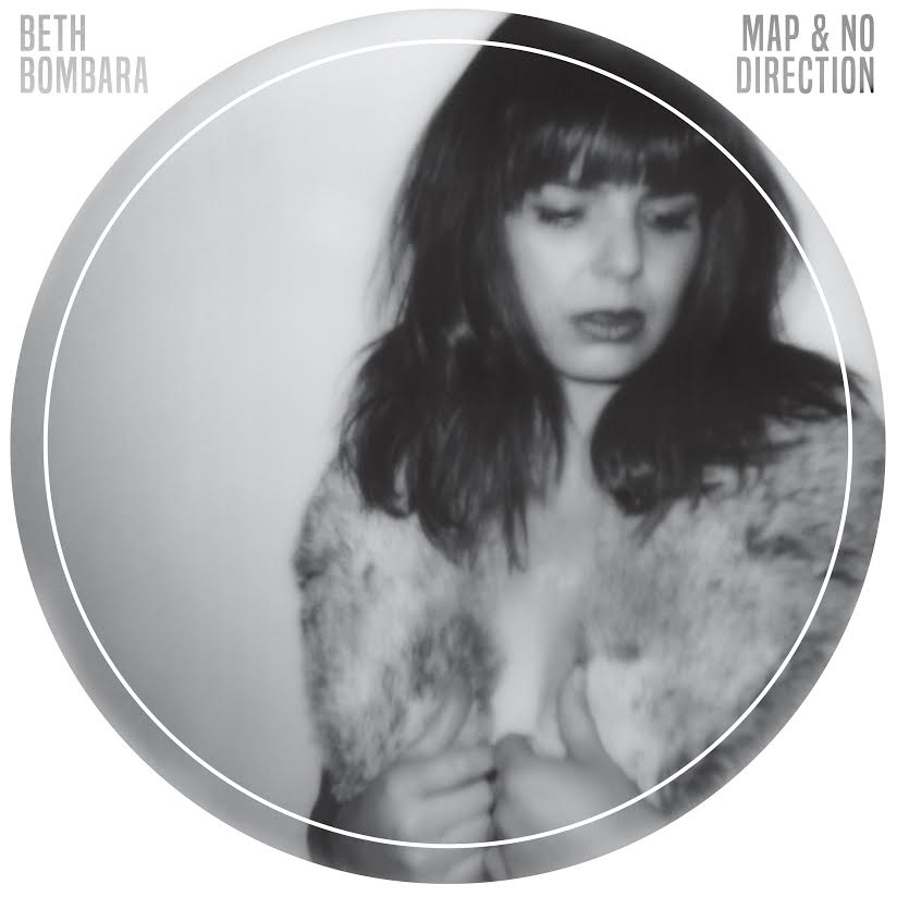 Beth Bombara – Map & No Direction