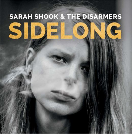 Sarah Shook & The Disarmers/Sidelong