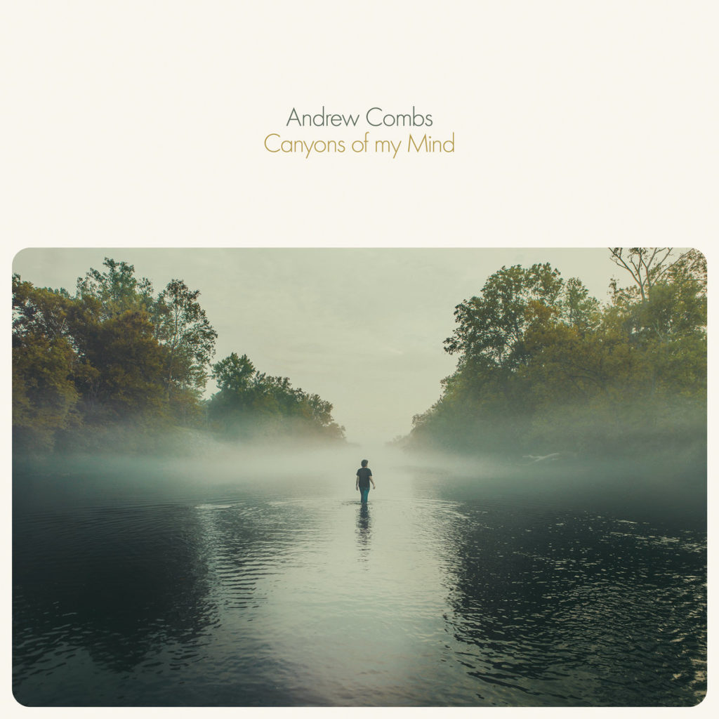 Andrew Combs – Canyons of My Mind