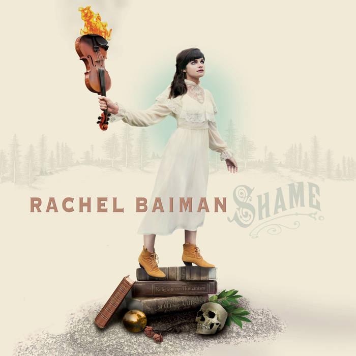 Rachel Baiman – Shame