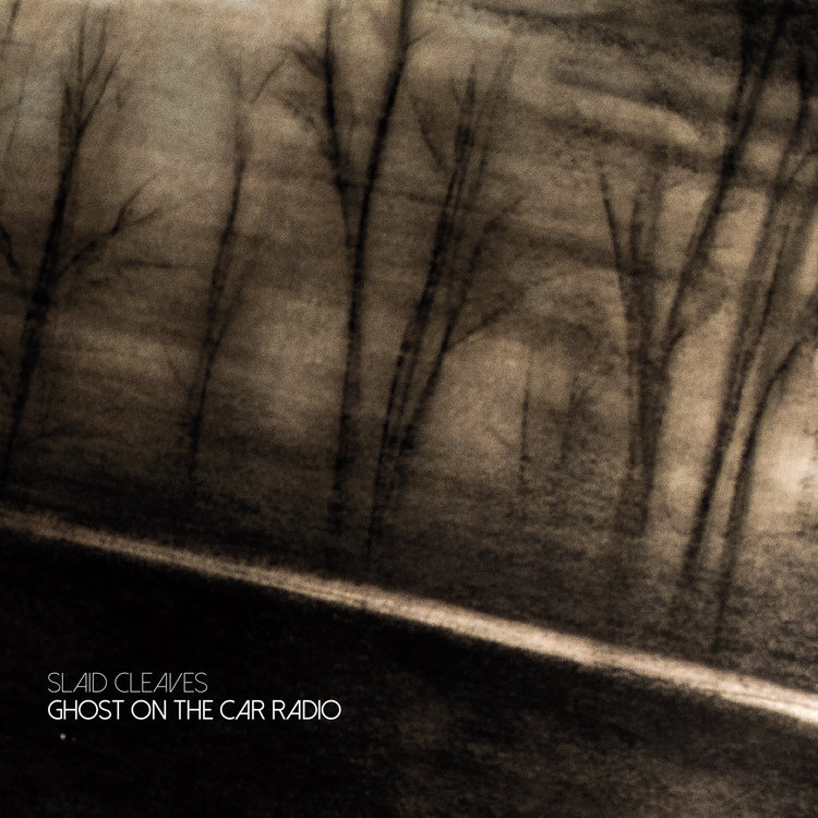 Slaid Cleaves – Ghost On the Car Radio
