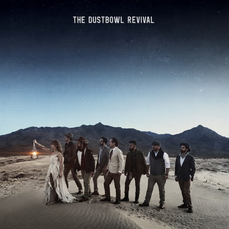 The Dustbowl Revival - cover art