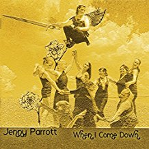 Jenny Parrott – When I Come Down