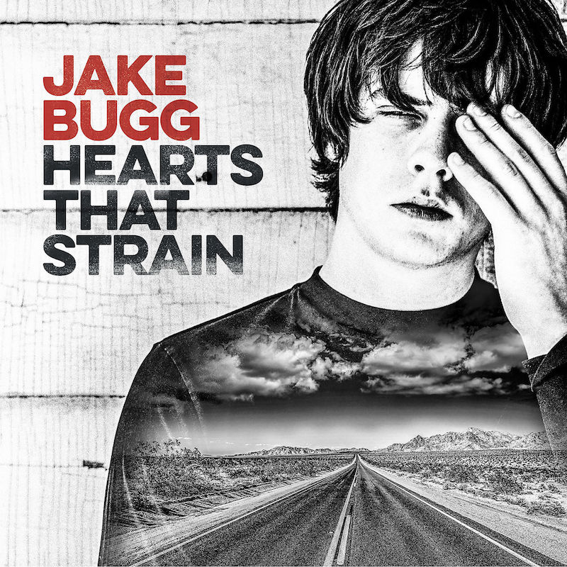 Jake Bugg, Hearts That Strain - cover art