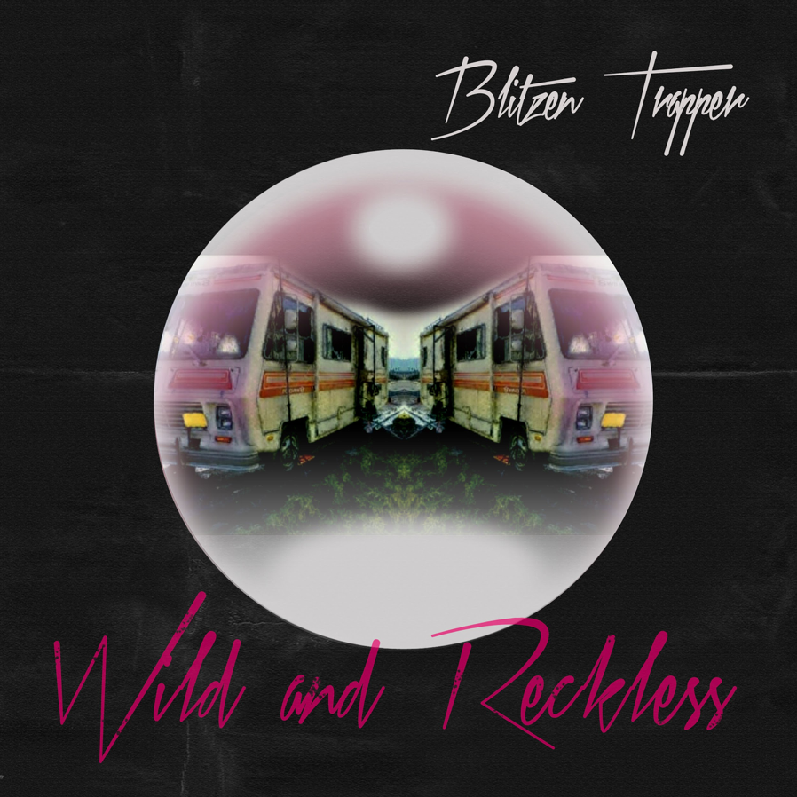 Blitzen Trapper, Wild and Reckless - cover art
