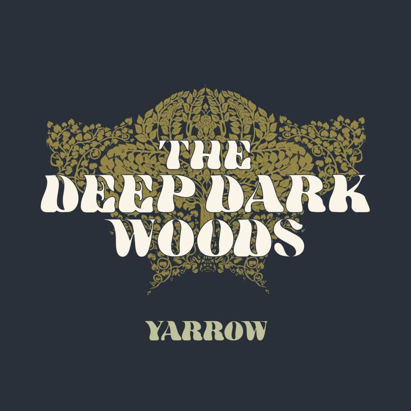 The Deep Dark Woods, Yarrow - cover art