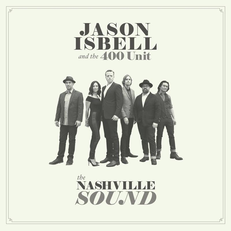 "Twangville's Best Album of 2017: ""The Nashville Sound"" by Jason Isbell & The 400 Unit… Plus More"
