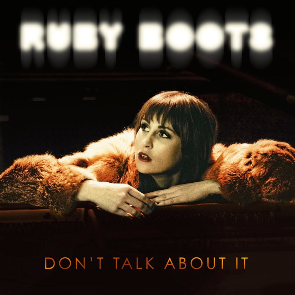 Ruby Boots, Don't Talk About It - cover art