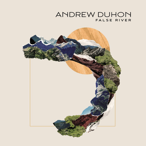 Andrew Duhon - False River - cover art