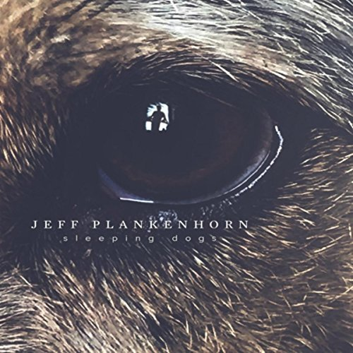 Readers' Pick: Jeff Plankenhorn – Sleeping Dogs