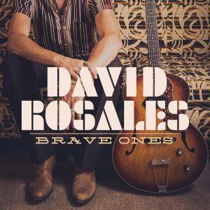 David Rosales – Brave Ones