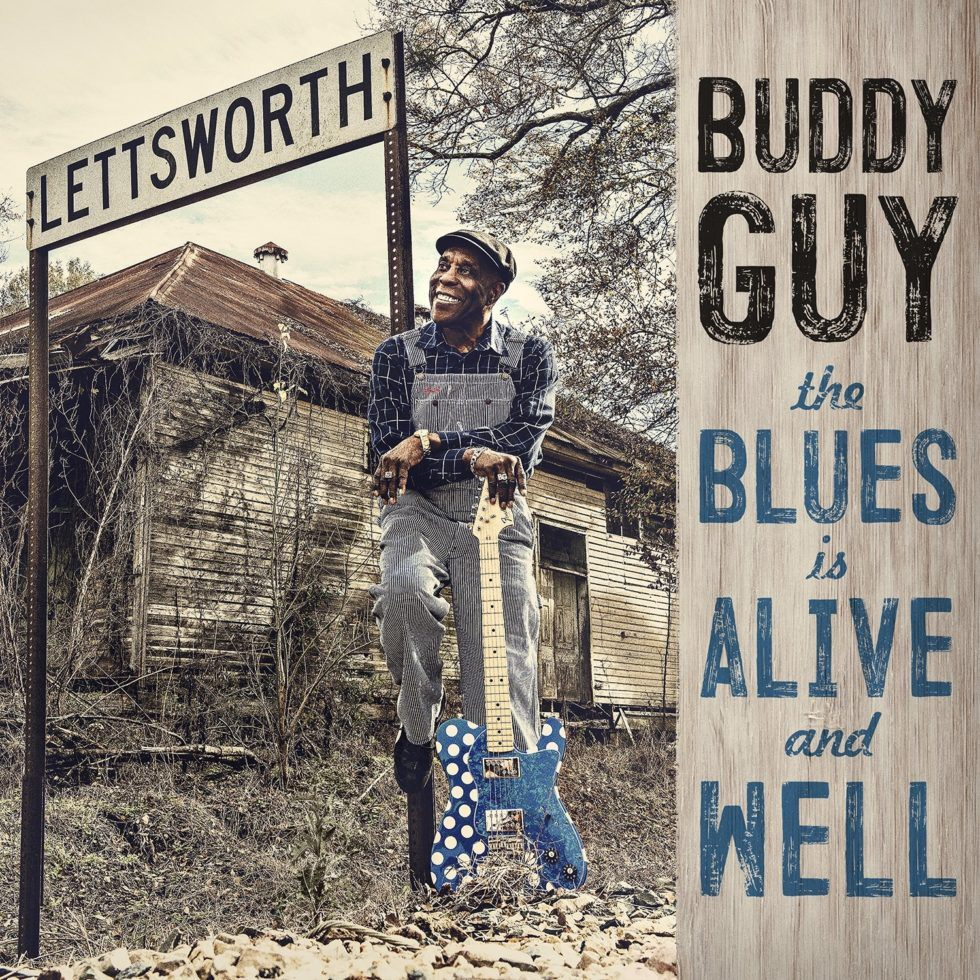 Buddy Guy — The Blues Is Alive And Well - cover art