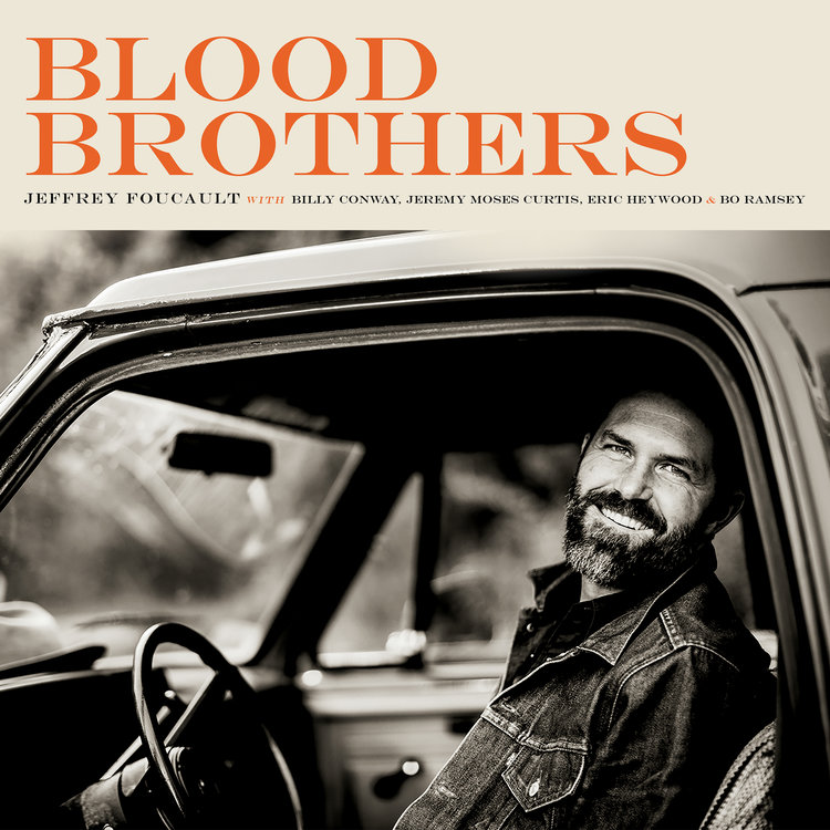 Jeffrey Foucault - Blood Brothers - cover art