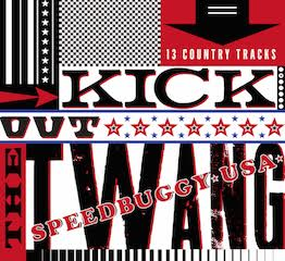 Speedbuggy USA – Kick Out the Twang