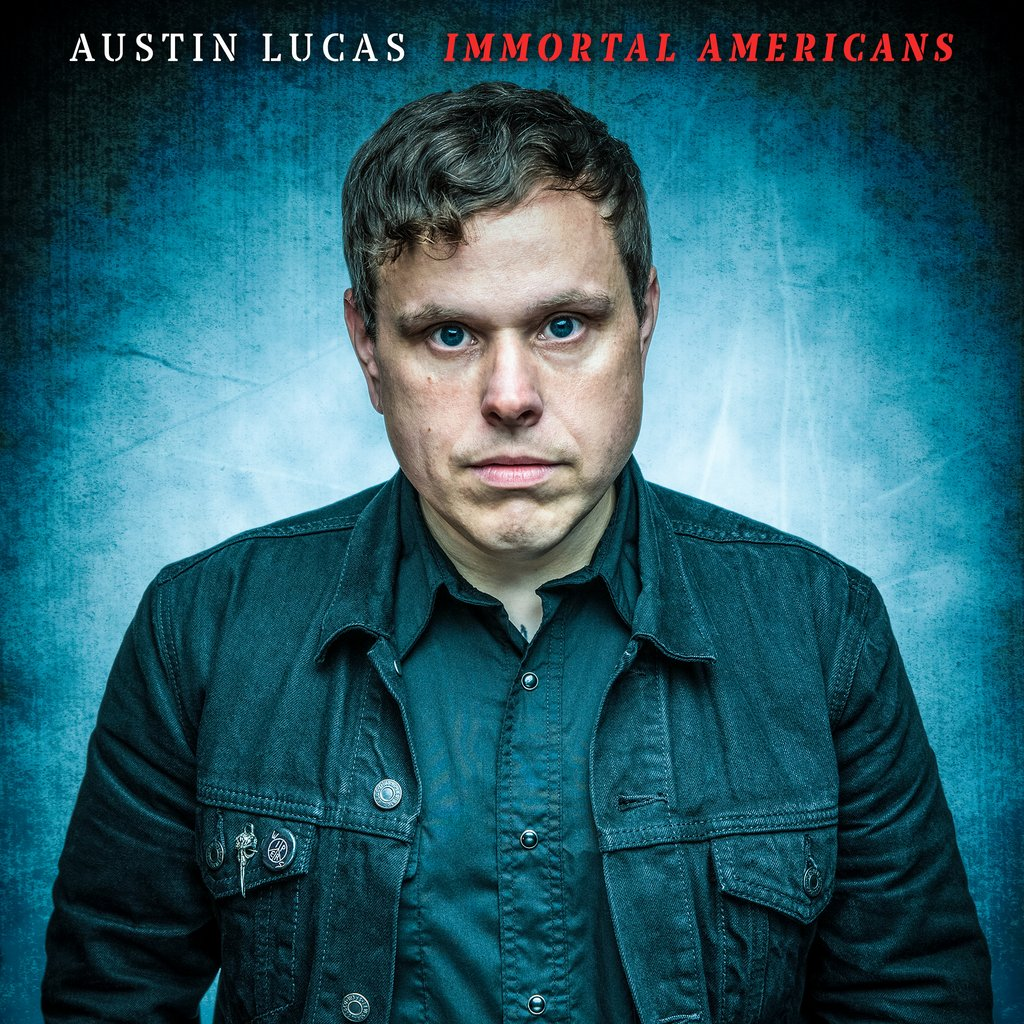Austin Lucas - Immortal Americans (cover art)
