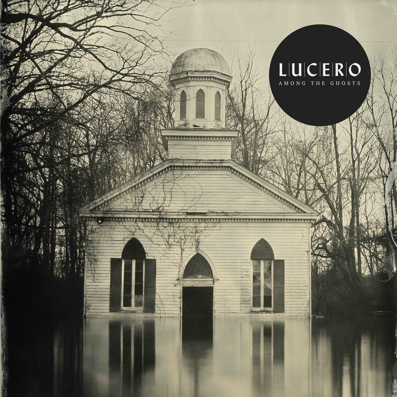 Lucero - Among The Ghosts (cover art)