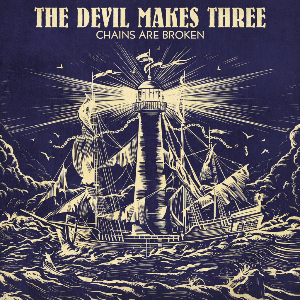The Devil Makes Three - Chains Are Broken (cover art)