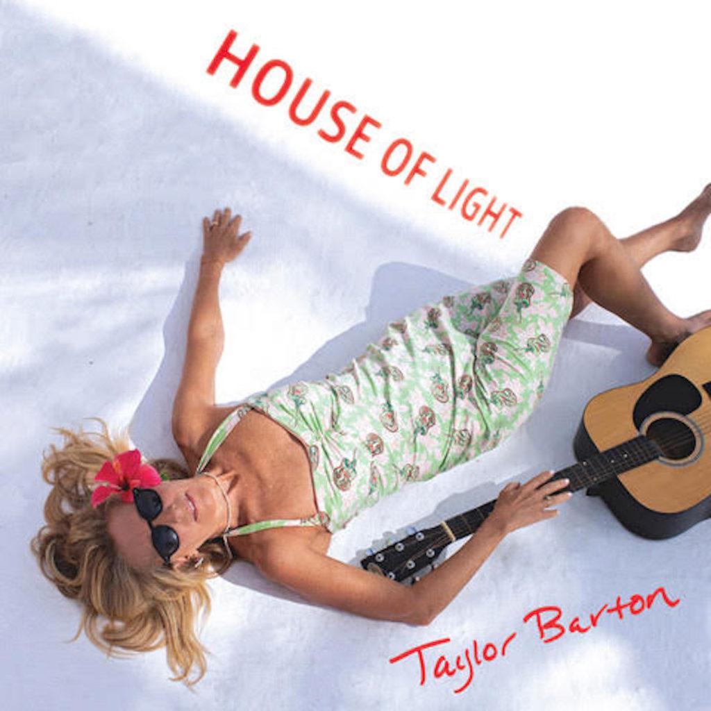 Taylor Barton – House Of Light