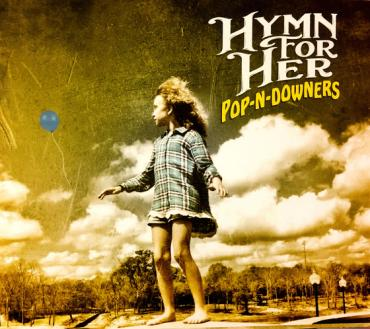Hymn for Her - Pop-n-Downers (cover art)