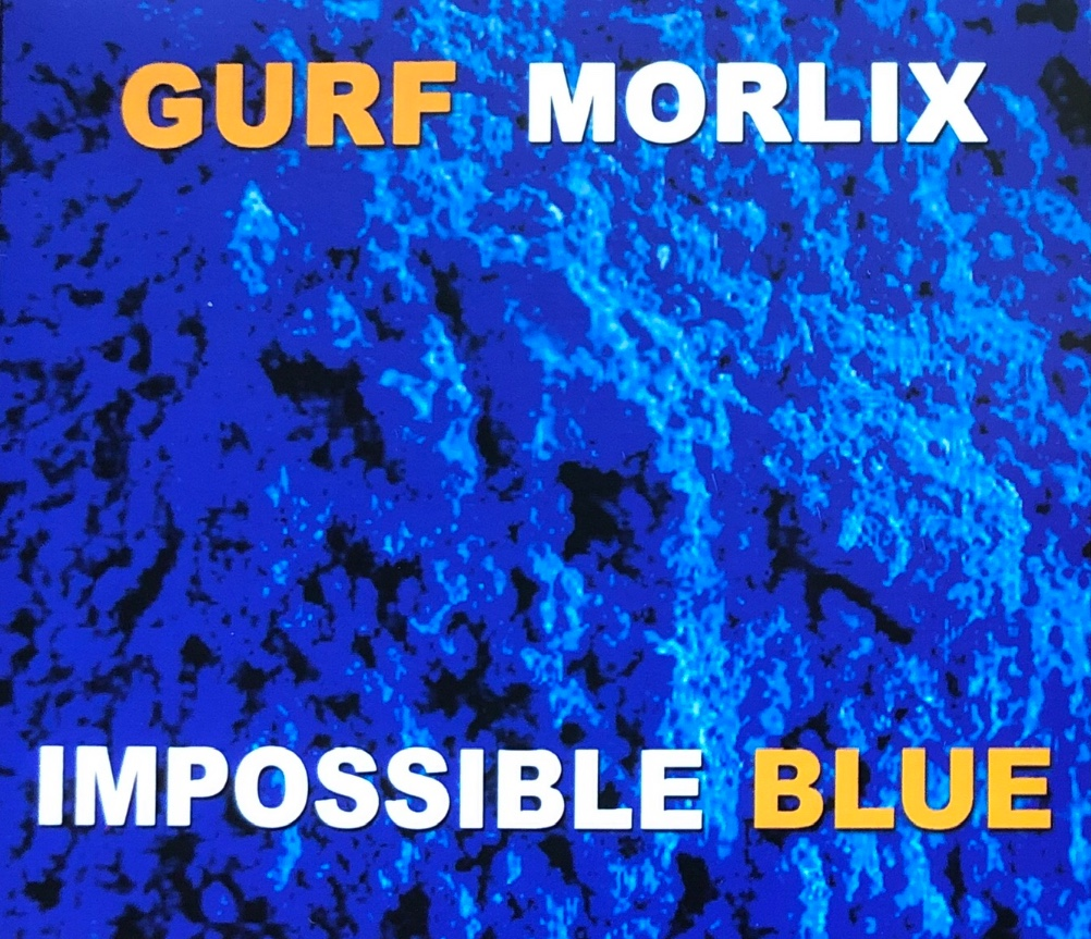 Gurf Morlix - Impossible Blue (cover art)
