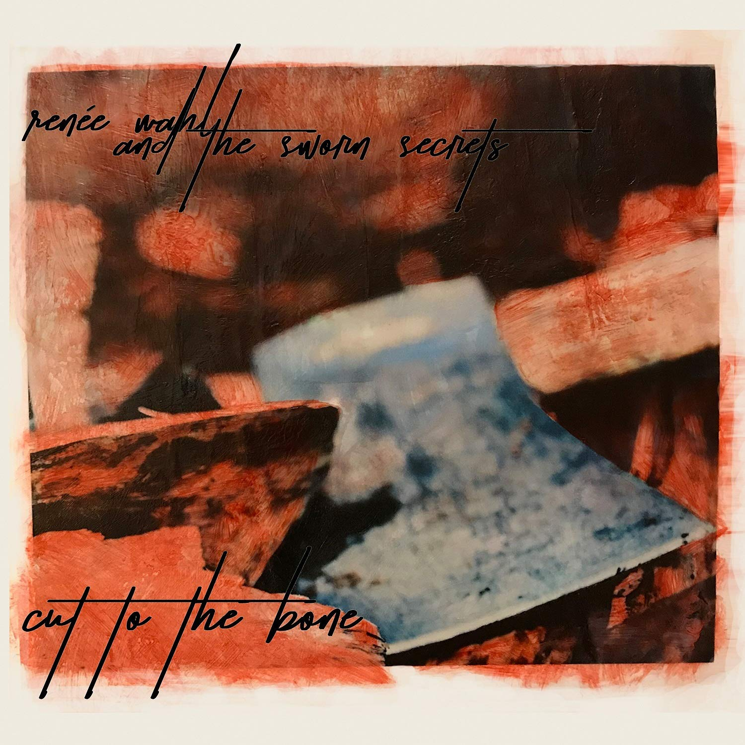 RENEE WAHL – Cut to the Bone (cover art)