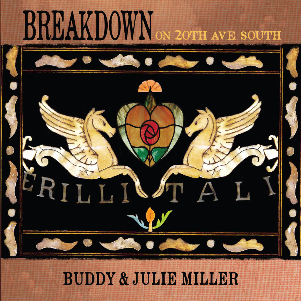 Buddy and Julie Miller – Breakdown on 20th Ave. South (cover art)
