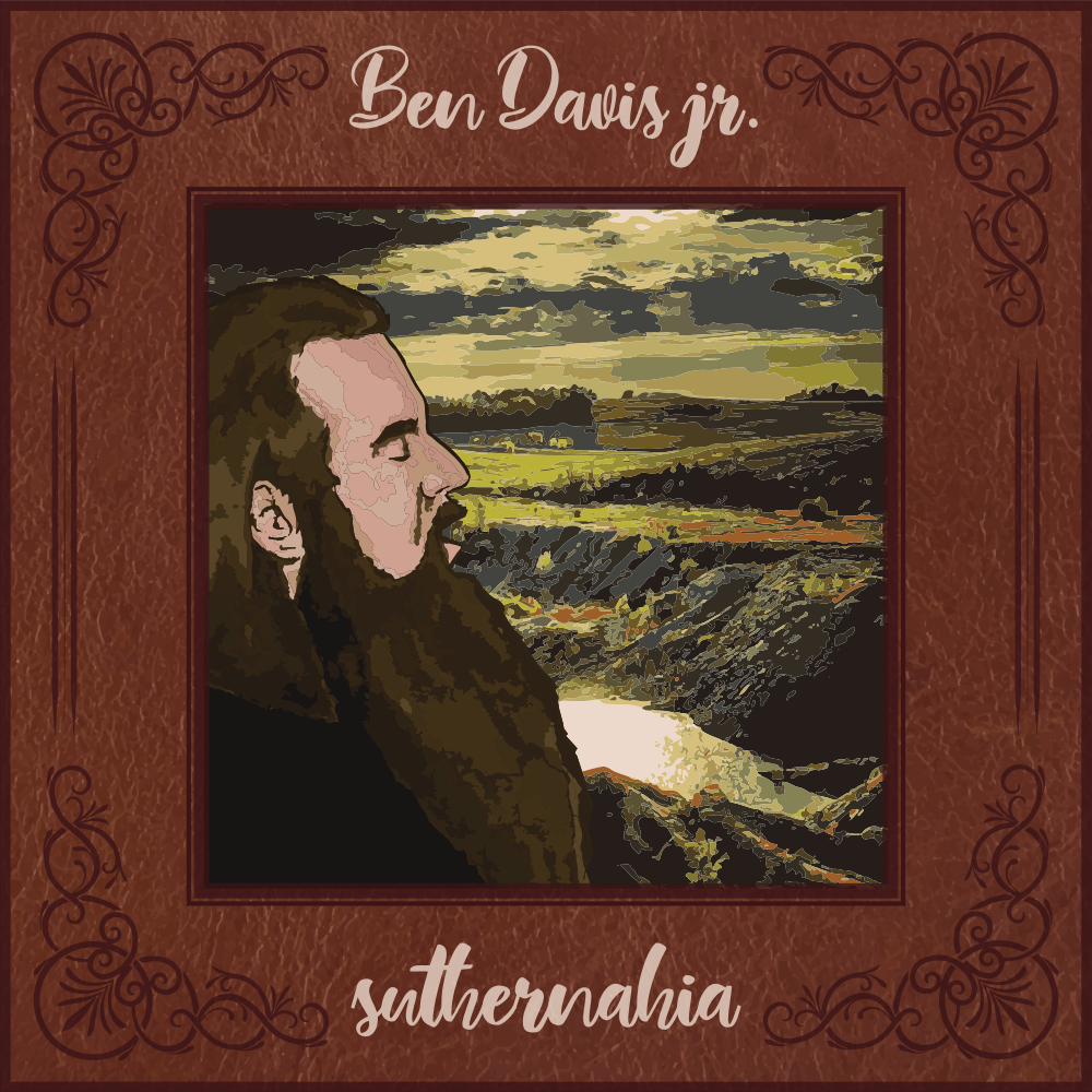 Ben Davis Jr. and The Revelry – Suthernahlia (cover art)