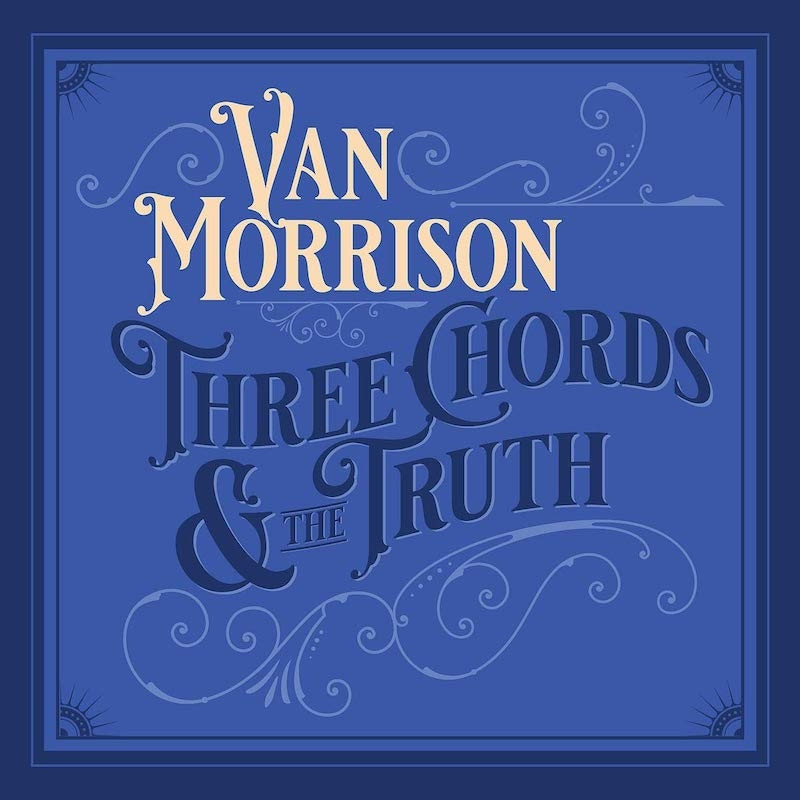 Van Morrison - Three Chords and the Truth (cover art)