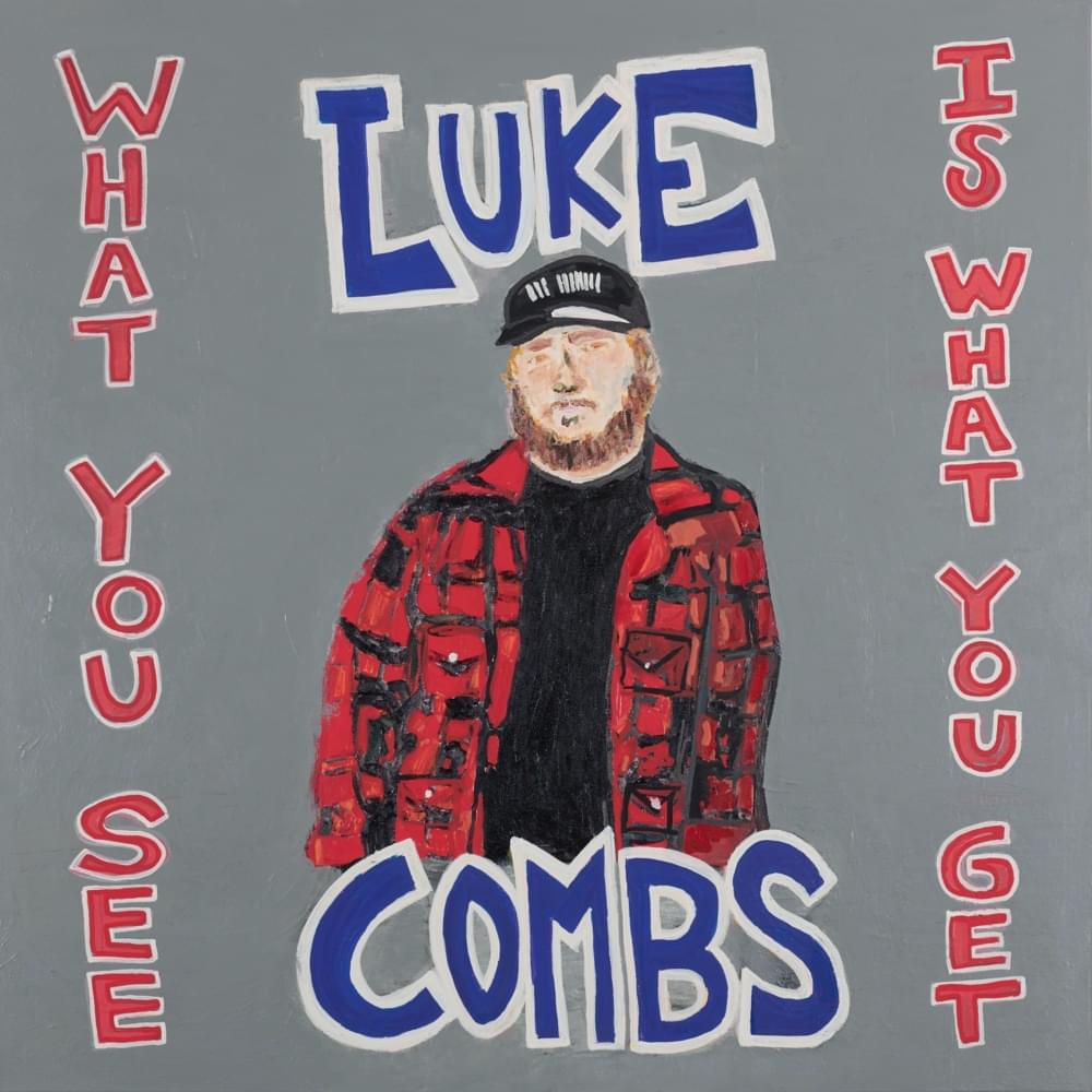 Luke Combs – What You See Is What You Get (cover art)