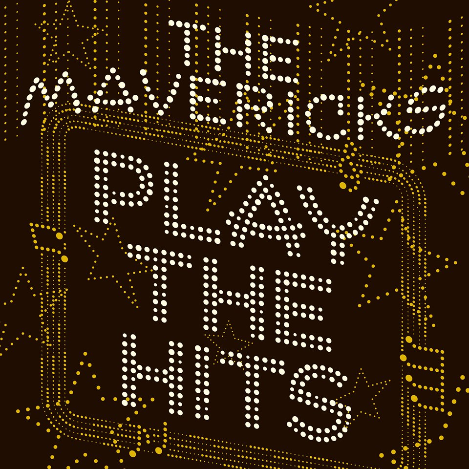 The Mavericks – Play the Hits (cover art)