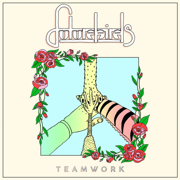 Futurebirds – Teamwork (cover art)