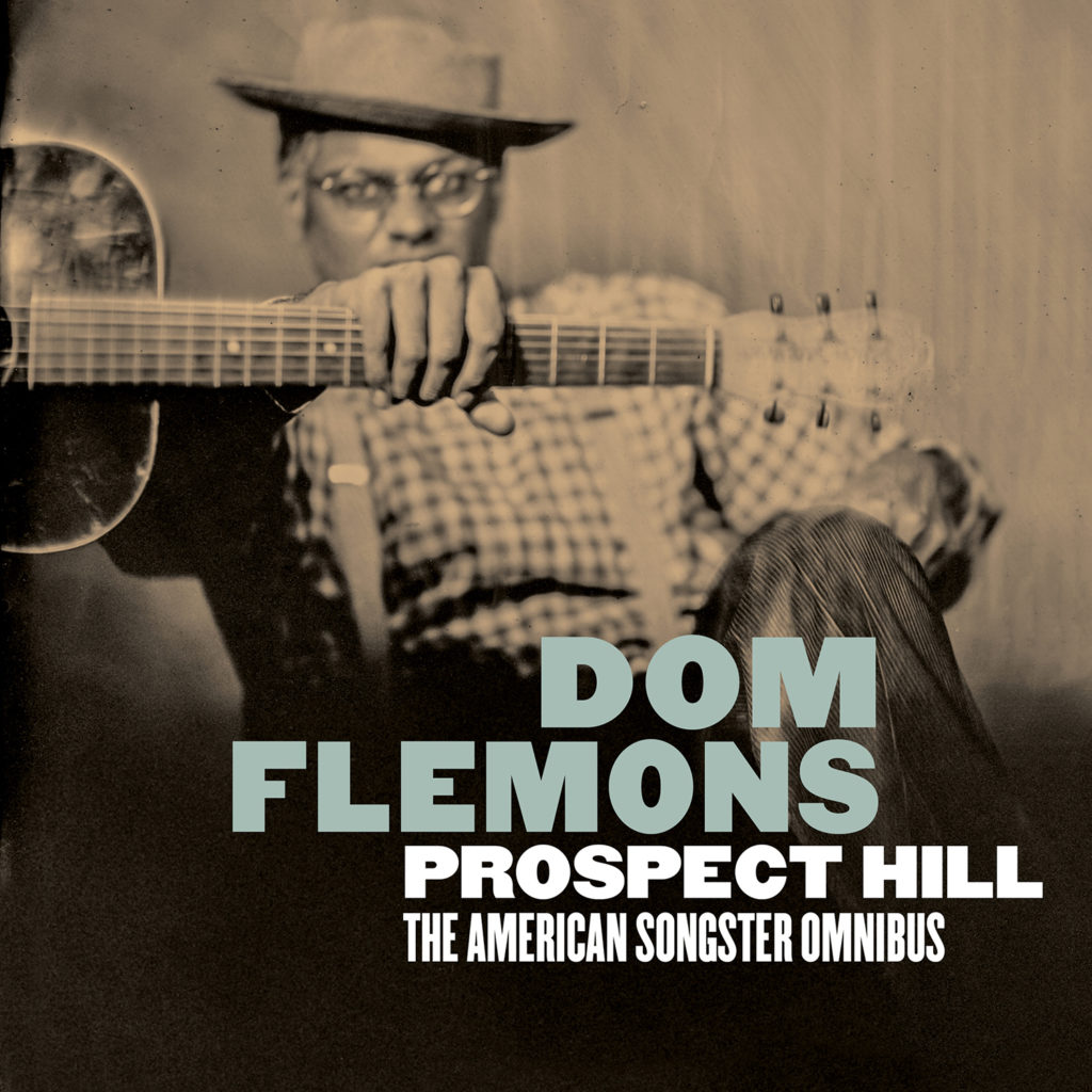 Dom Flemons – Prospect Hill: The American Songster Omnibus (cover art)