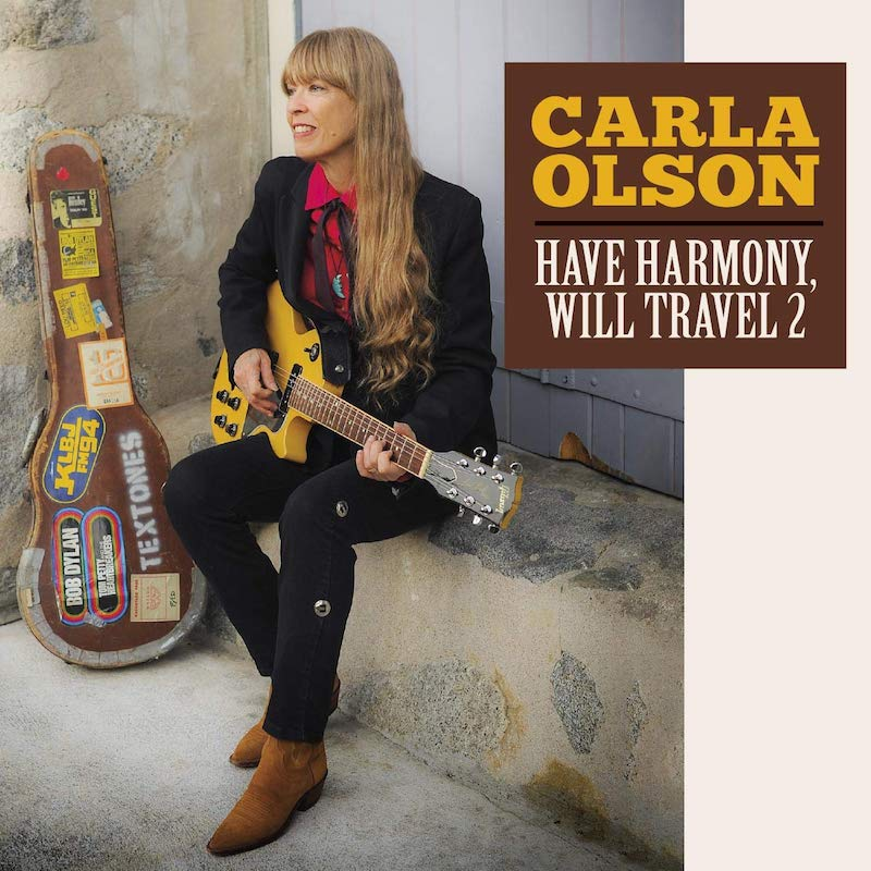 Carla Olson - Have Harmony Will Travel, Vol. 2 (cover art)