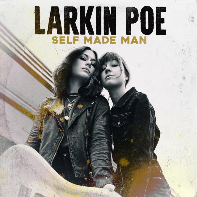 Larkin Poe - Self Made Man (cover art)