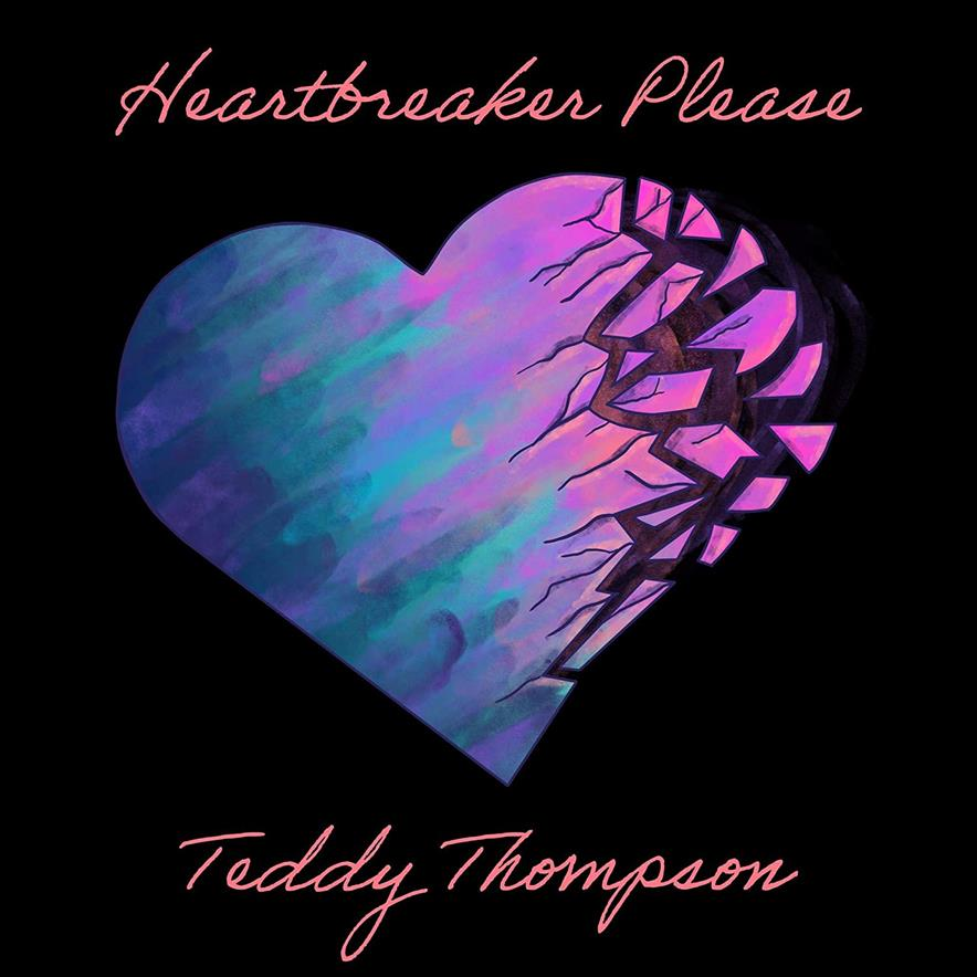 Teddy Thompson – Heartbreaker Please (cover art)