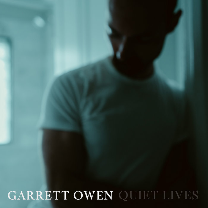 Garrett Owen - Quiet Lives (cover art)