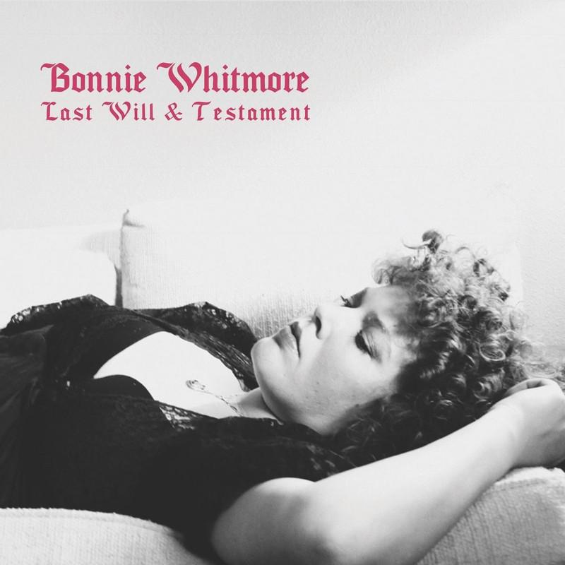 Bonnie Whitmore – Last Will & Testament (cover art)