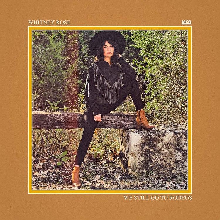 Whitney Rose – We Still Go to Rodeos (cover art)