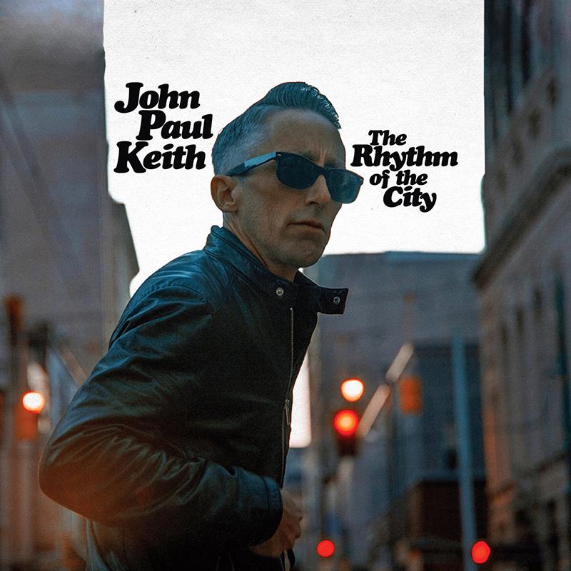John Paul Keith – Rhythm of the City (cover art)