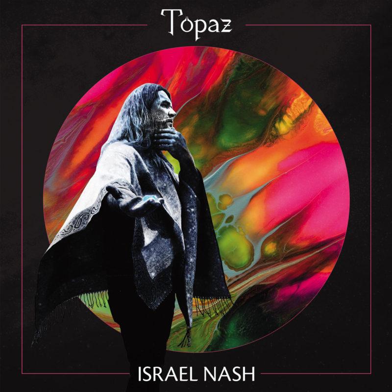 Israel Nash – Topaz (cover art)