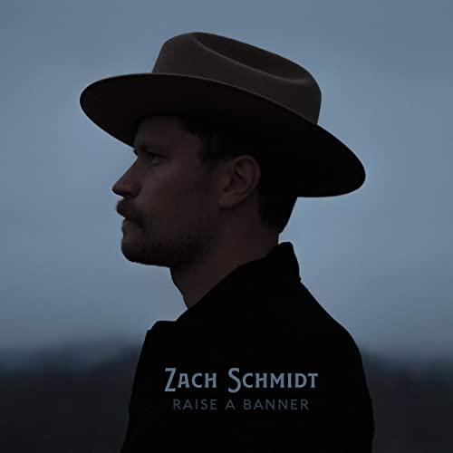 Zach Schmidt - Raise a Banner (cover art)
