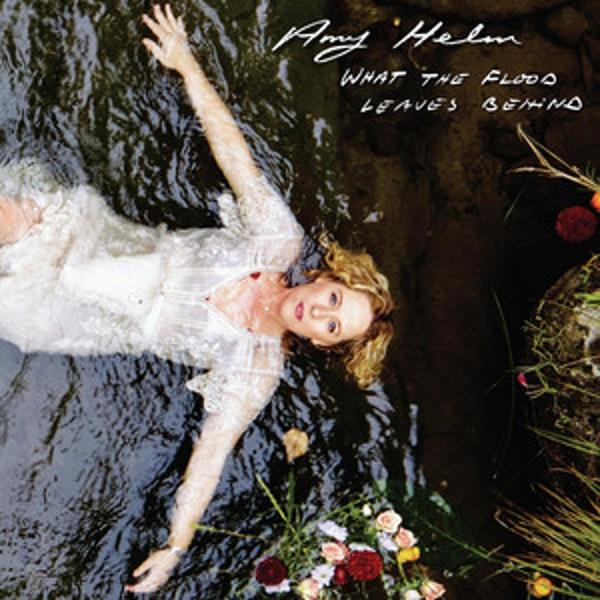 Amy Helm – What the Flood Leaves Behind (cover art)