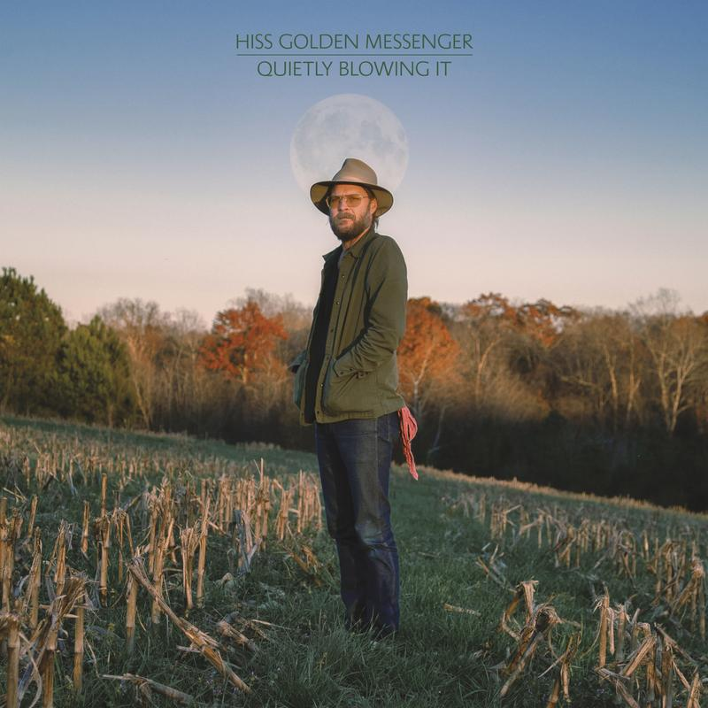 Hiss Golden Messenger – Quietly Blowing It (cover art)